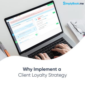 Client Loyalty Strategy