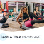 Sports & Fitness Trends for 2020