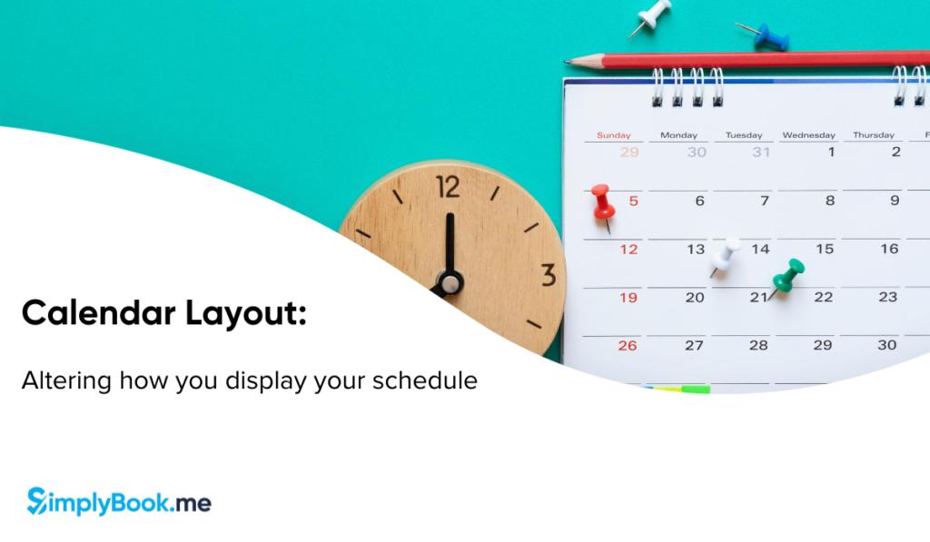Calendar layout Options
