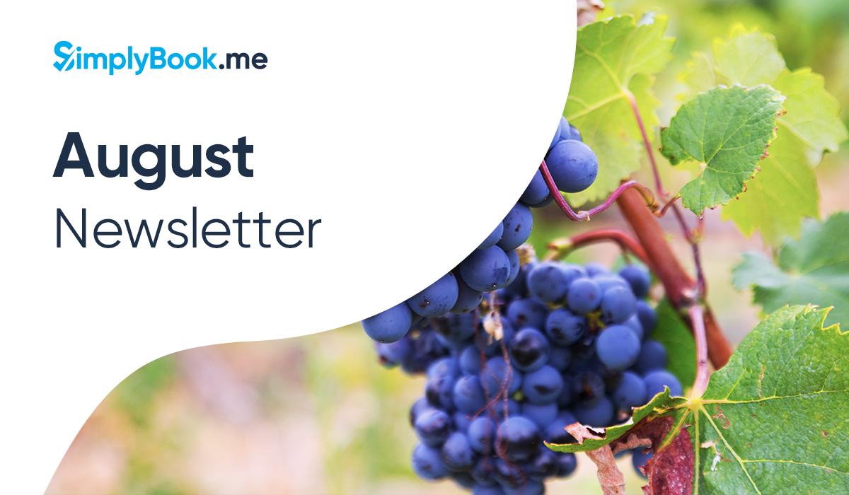 August Month;y Update Newsletter