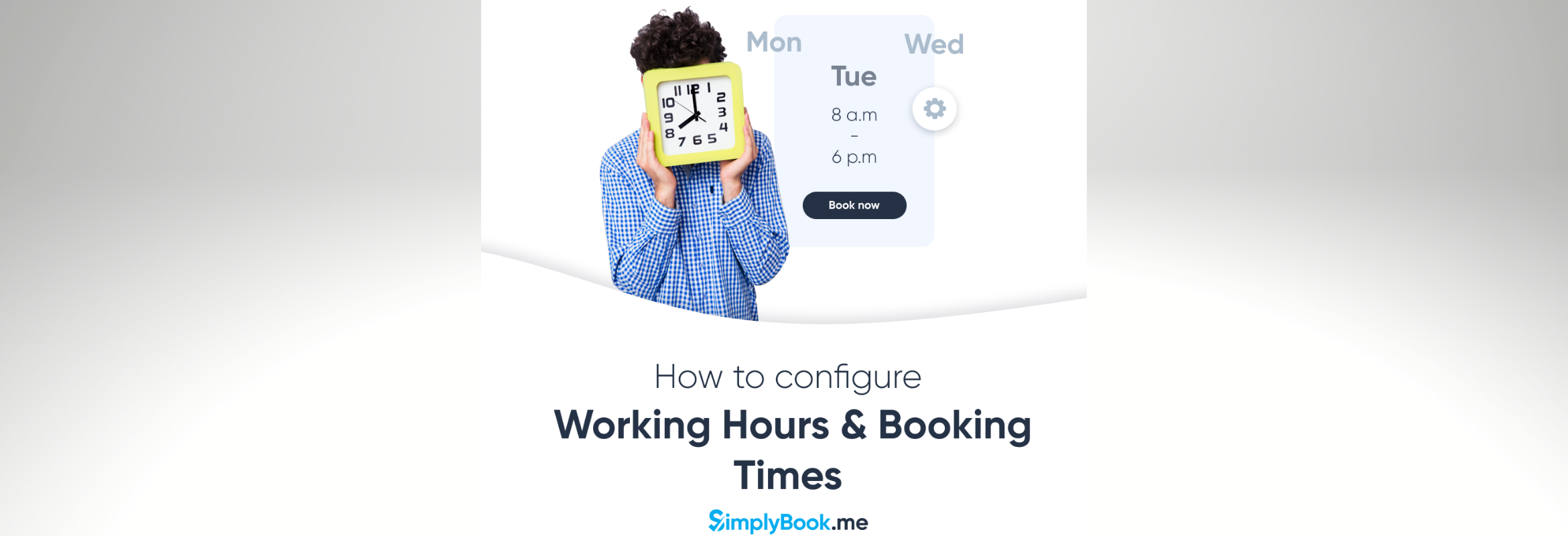 Configure working hours and booking times